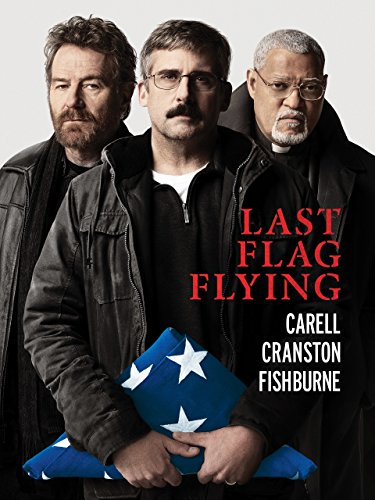 Last Flag Flying   An Amazon Original Movie