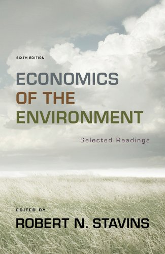 Economics of the Environment: Selected Readings (Sixth Edition) -  STAVINS,ROBERT H., 6th Edition, Textbook Paperback
