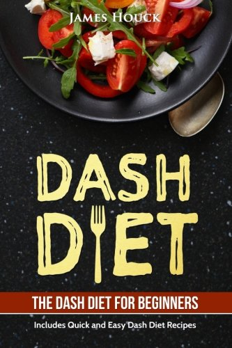Dash-Diet-Dash-Diet-Cookbook-for-Weight-Loss-Includes-Easy-to-Cook-Dash-Diet-Recipes-for-Healthy-Living
