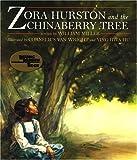 Zora Hurston and the Chinaberry Tree, William Miller, 1880000334
