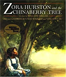 Zora Hurston and the Chinaberry Tree (Reading Rainbow Book)