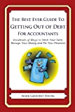 The Best Ever Guide to Getting Out of Debt for Accountants, Mark Young, 1492381187