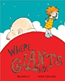 Where Giants Hide, Mij Kelly, 1402242700