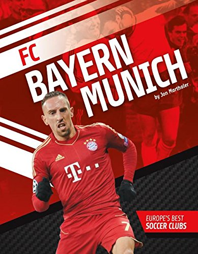 FC Bayern Munich (Europe's Best Soccer Clubs) by Sportszone (Image #1)