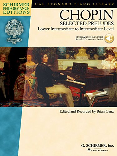 Chopin - Selected Preludes: Lower Intermediate to Intermediate Level (Hal Leonard Piano Library)