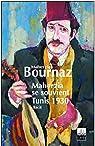 Maherzia se souvient, Tunis 1930 par Maherzia Amira- Bournaz