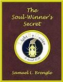 The Soul Winner's Secret