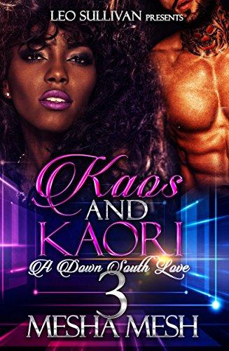 Kaos and Kaori 3: A Down South Love
