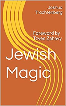 Jewish Magic by [Trachtenberg, Joshua]