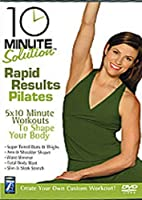 10 Minute Solution - Rapid Results Pilates