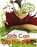 Kids Can Dig the Bible, , 0836195299