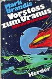Vorstoss zum Uranus. SOS im Weltraum.
