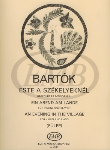 Emb Village (EMB (Editio Musica Budapest) BARTOK B. - AN EVENING IN THE VILLAGE - VIOLON ET PIANO Partition classique Cordes Violon)