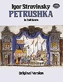 Petrushka in Full Score: Original Version (Dover Music Scores)