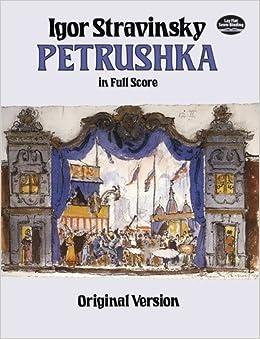 Stravinsky: Petrushka in Full Score