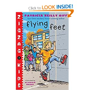 Flying Feet (Zigzag Kids) Patricia Reilly Giff and Alasdair Bright