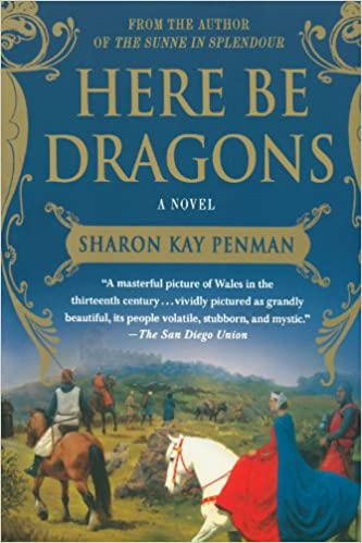 Amazon.com: Here Be Dragons: A Novel (Welsh Princes Trilogy ...