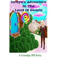 Jordyn's Adventure In the Land Of Sweets