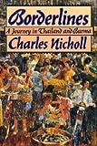 Borderlines, Charles Nicholl, 0670828165