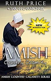An Amish Country Calamity; Christian Romance (Lancaster County Yule Goat Calamity (An Amish Fiction Lancaster County Saga on Raising Goats) Book 2)