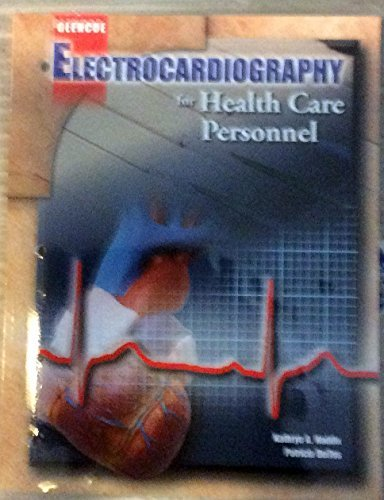 Electrocardiography for Health Care Personnel, Student Text