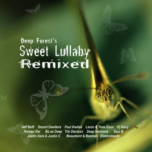 Deep Forest's Sweet Lullaby Re...