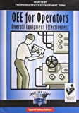 OEE for Operators: Overall Equipment Effectiveness (The Shopfloor Series)