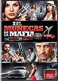 Las Munecas de la Mafia (El Final)