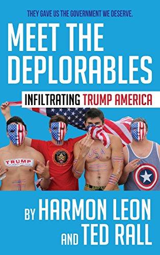 Meet the Deplorables: Infiltrating Trump America