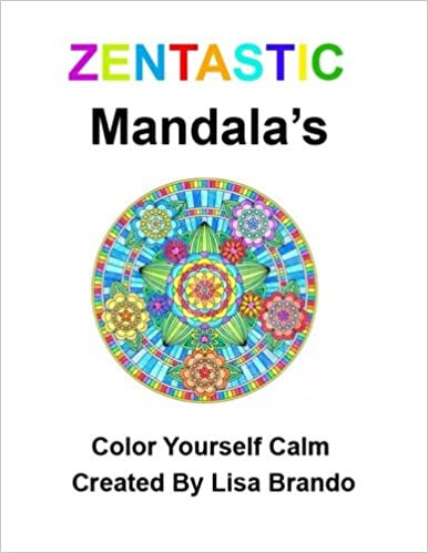 Zentastic Mendalas Color Yourself Calm Lisa Brando