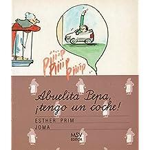 Abuelita Pepa, Tengo un Coche! (Spanish Edition)