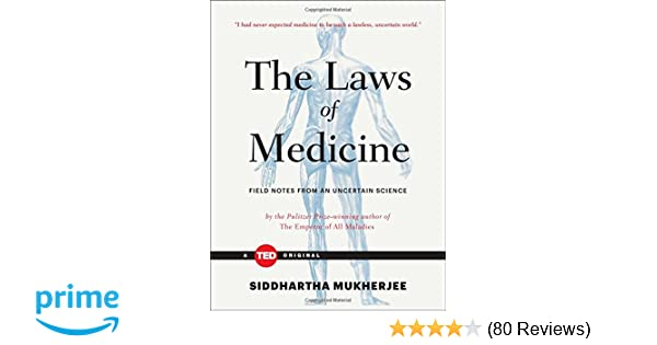 The laws of medicine field notes from an uncertain science ted the laws of medicine field notes from an uncertain science ted books 9781476784847 medicine health science books amazon fandeluxe Image collections