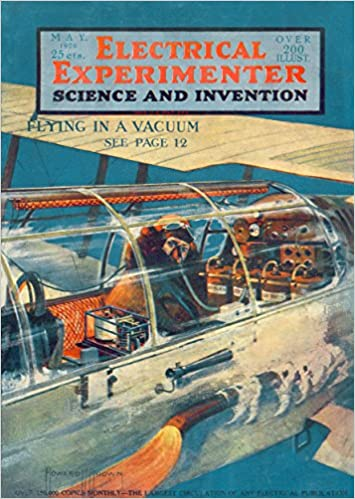 Kindle eBooks kostenlos herunterladen The Electrical Experimenter 1920-05 Vol 8 No 1 #85: Flying In A Vacuum B018J1OW2I PDF PDB