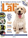 img - for Meet the Lab (AKC Meet the Breed Series) book / textbook / text book