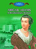 Abigail Adams, Jacqueline Ching, 0823957233