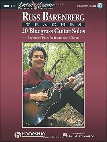 Russ Barenberg Teaches 20 Bluegrass Guitar Solos Book & Online Audio LISTEN & LEARN by Russ Barenberg (1998-04-01)