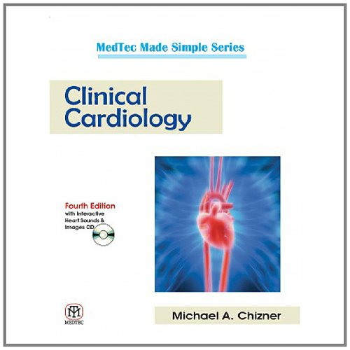 Clinical Cardiology, 4/E: With Interactive Heart Sounds And Images Cd (Pb)
