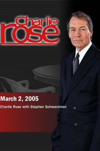- Charlie Rose (March 2, 2005)