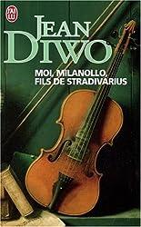 Moi, Milanollo, fils de Stradivarius