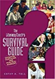 The Literacy Coach's Survival Guide: Essential Questions And Practical Answers