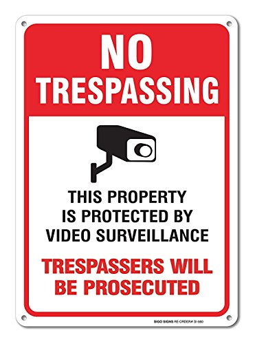 Video Surveillance Sign Trespassing Prosecuted