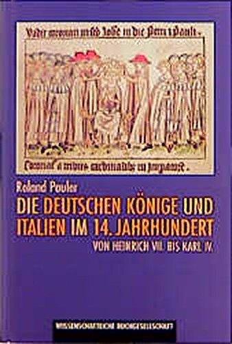 Die deutschen Könige und Italien im 14. Jahrhundert. Von Heinrich VII. bis Karl IV Gebundenes Buch – 1. Januar 2000 Roland Pauler 3534131487 Geschichte / Mittelalter Deutschland