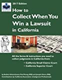 img - for How To Collect When You Win a Lawsuit in California (2017 Edition) book / textbook / text book