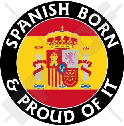 ESPAÑA, Español Nacido & Orgulloso 100mm (4