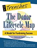 img - for The Donor Lifecycle Map: A Model for Fundraising Success book / textbook / text book