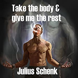 Take the Body and Give Me the Rest Audiobook