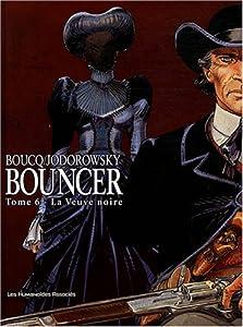 """Afficher """"Bouncer n° 6 La veuve noire"""""""