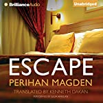 Escape | Perihan Magden,Kenneth Dakan (translator)