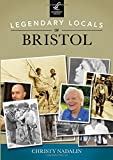 Legendary Locals of Bristol, Christy Nadalin, 1467101397