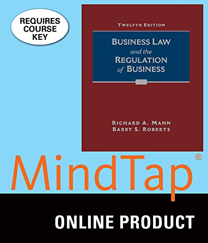 MindTap Business Law for Mann/Roberts' Business Law and the Regulation of Business, 12th Edition